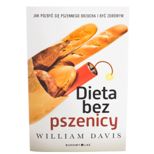 Dieta bez pszenicy - William Davis